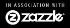 In association with Zazzle.com